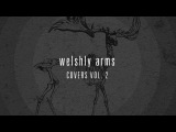 Welshly Arms - Need You Tonight (Position Music)