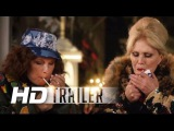 Absolutely Fabulous The Movie Official HD Trailer #1 2016