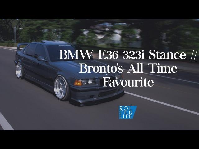 BMW E36 323i Stance Bronto's All Time Favourite