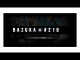 BAZUKA - Sexy Army [Episode 210]