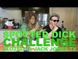 Spotted Dick Challenge - GloZell &amp Jack Jones TV