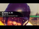 Bobina JES - iBelieve (Arnej Downtempo Mix)