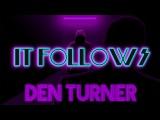Den Turner - It follows (Live Synthwave Jam)