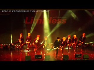 [NCT 127 LIMITLESS EVENT] NCT 127_Mini Fan Meeting_無限的我 (무한적아;Limitless)