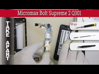 How to disassemble 📱 Micromax Bolt Supreme 2 Q301 Take apart Tutorial