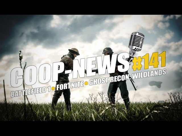 Battlefield 1 - бесплатно, Открытая бета Fortnite, Cтатистика бета-теста Wildlands / Coop-News 141