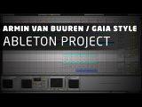 NextProducers - Progressive Trance Ableton Project (Armin Van Buuren  Gaia Style)
