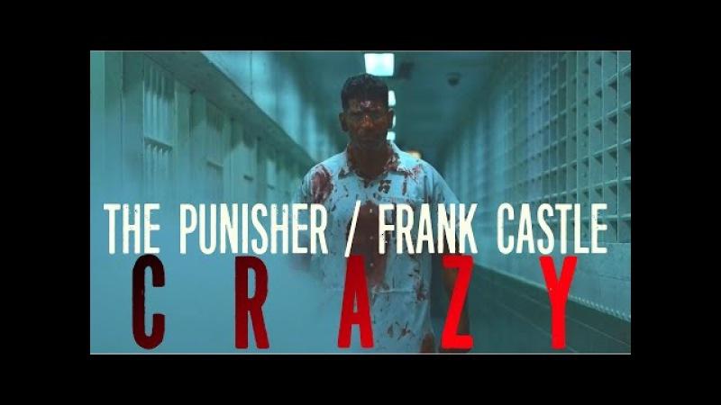 The Punisher/Frank Castle || CRAZY
