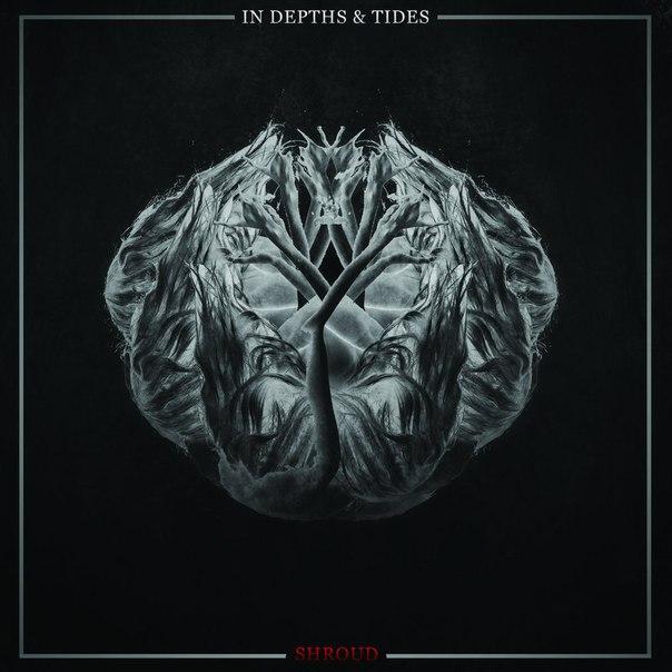 In Depths & Tides - Shroud [EP] (2016)