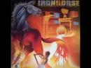 Ironhorse [CAN, Hard Rock 1979] You Gotta Let Go