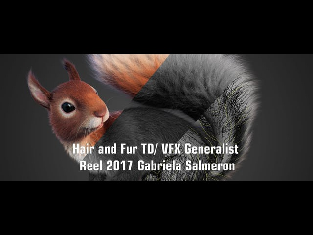 Gabriela Salmeron Hair and Fur VFX Reel 2016