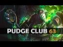 DOTA 2 - Pudge Club! - EP63