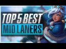 TOP 5 BEST MID LANERS | Patch 6.13 - League of Legends