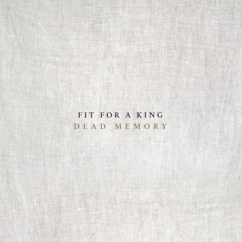 Fit For A King - Dead Memory [single] (2016)