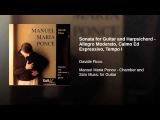Sonata for Guitar and Harpsichord - Allegro Moderato, Calmo Ed Espressivo, Tempo I