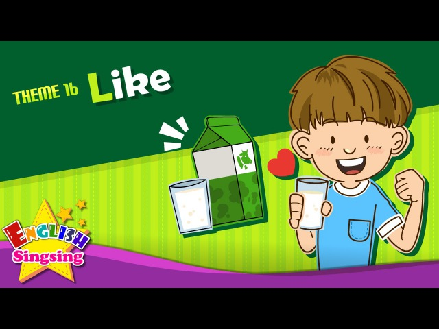 Like - Do you like milk   ESL Song Story - Learning English for Kids