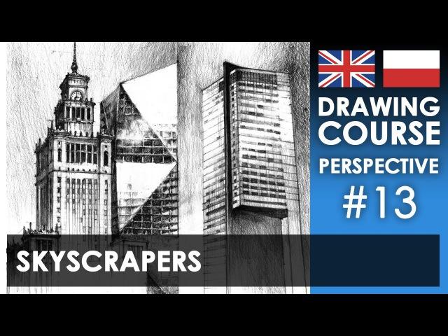 Drawing tutorial Skyscrapers Kurs rysunku Wieżowce S01E13 ENG PL