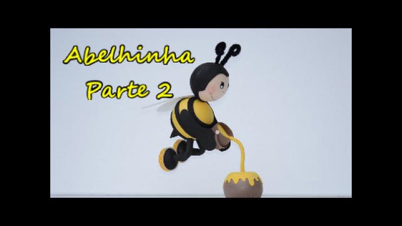2/2 Fofucha abelhinha voando. Passo a passo...... Feliz 2016