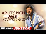 Best Of Arjit Singh Love Songs Love Songs 2016 Latest Hindi Songs Audio Jukebox T-Series