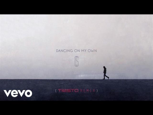 Calum Scott - Dancing On My Own (Tiësto Remix/Audio)
