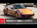 Porsche 911 Turbo S   Short Film   AutoFlex   Vossen Forged VPS-301