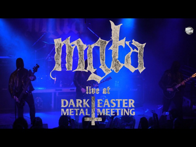 MGLA - Live at Dark Easter Metal Meeting 2016 - FULL SHOW
