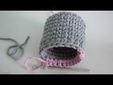 Мастер-класс: вязание корзинки-стаканчика из трикотажной пряжи. Часть 2.