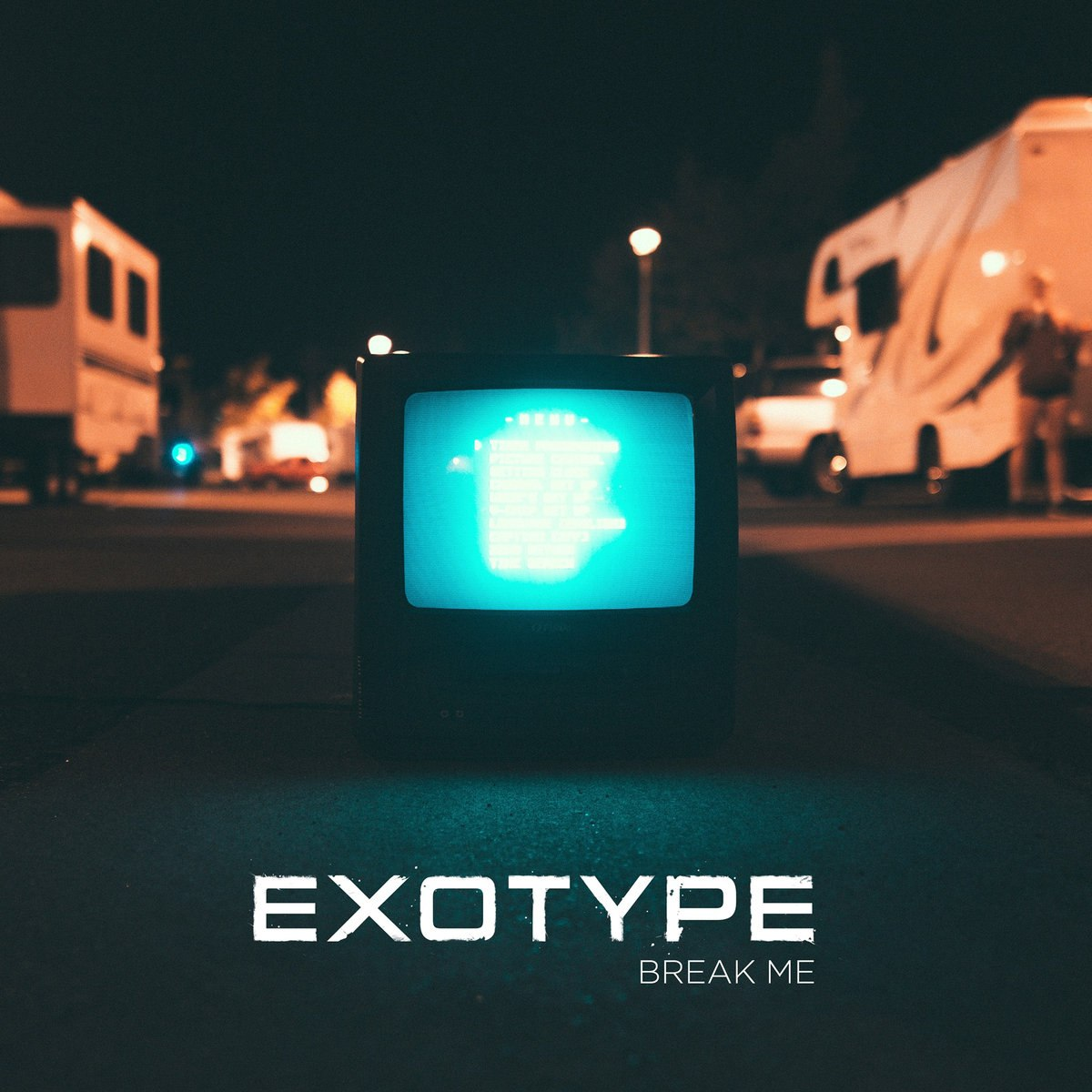 Exotype - Break Me [single] (2016)