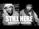 Manek SmallzDeep - Still Here [produced by BeatGeeks]