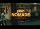 Jumo - Nomade (Music Video)