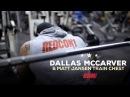 Dallas Mccarver & Matt Jansen Train Chest 1 Week Out Of 2016 Mr. Olympia