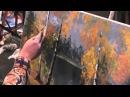 Живопись маслом Как написать осень, листву Игорь Сахаров