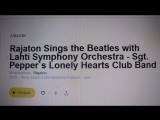 Rajaton_Sings The Beatles with Lahti Symphony Orchestra - Sgt.Pepper s Lonely Heart Club Band