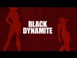 Black Dynamite - The Animated Series Trailer Черный Динамит