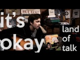 It's Okay - Land of Talk (Acoustic Cover)