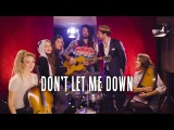 Don't Let Me Down ( The Chainsmokers cover )  Waxx feat Pomme &amp Igit &amp L.E.J