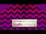 Karetus - For The Love feat. Aaron London