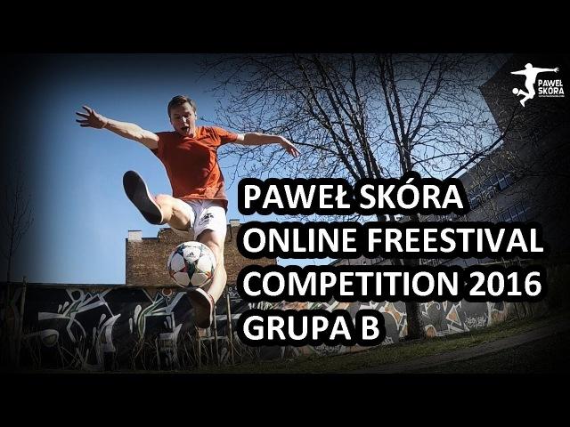 Online Freestival Competition 2016 - Paweł Skóra - Grupa B
