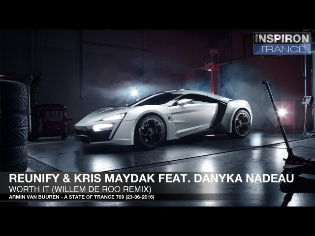 Reunify Kris Maydak feat. Danyka Nadeau - Worth It (Willem De Roo Remix)