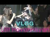 ВЛОГ: Концерт Lilit Hovhannisyan в Киеве