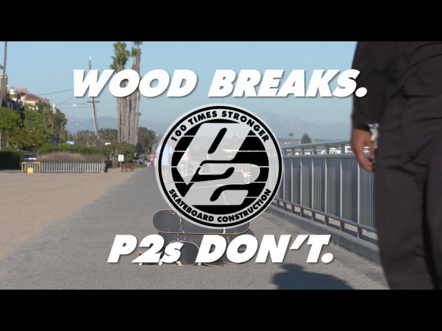 Wood Breaks, P2s Dont.