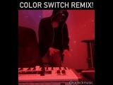 sickick Color Switch Remix!! [Multisamusic™]