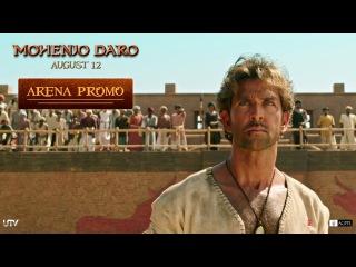 Mohenjo Daro   Arena Promo   Hrithik Roshan & Pooja Hegde   In Cinemas Aug 12