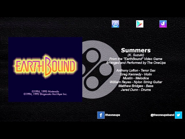 The OneUps - EarthBound - Summers