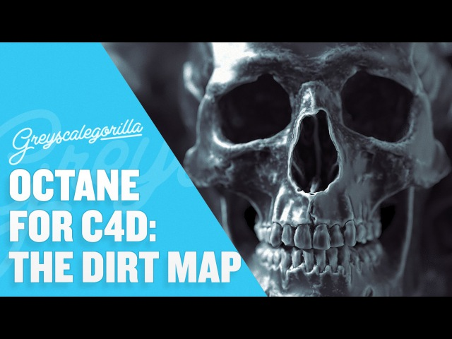 Octane for Cinema 4D How To Use The Dirt Map