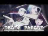 Death Parade AMV Final Cry