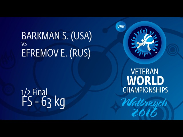 1/2 FS - 63 kg: E. EFREMOV (RUS) df. S. BARKMAN (USA) by FALL, 4-1