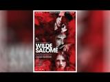 Саломея (2013) | Salom