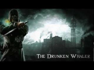Пьяный китобой - Dishonored - Drunken Whaler (russian cover by Sadira)