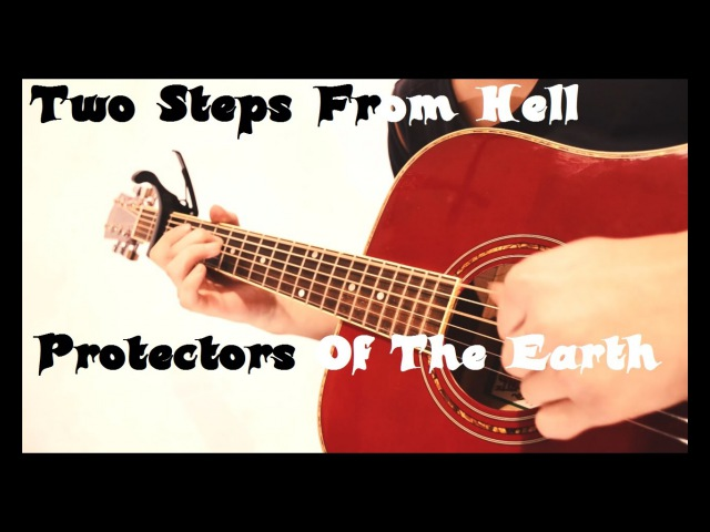 Two Steps From Hell - Protectors Of The Earth